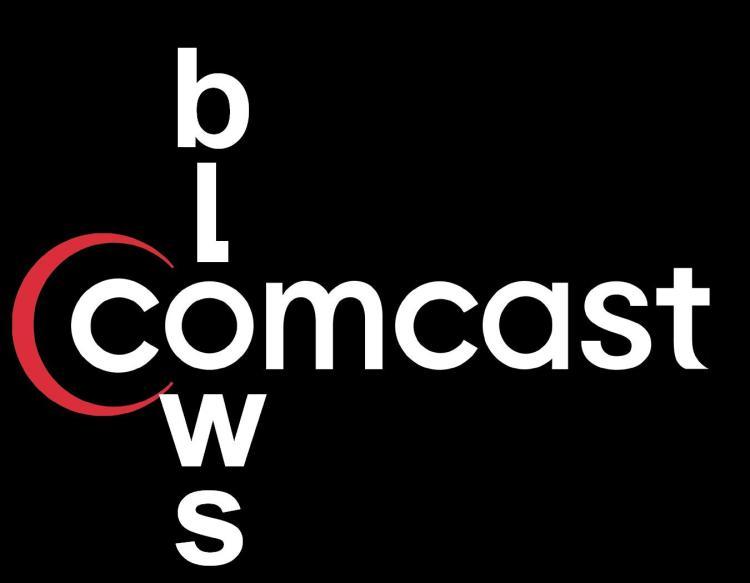 Comcast, comcast sucks